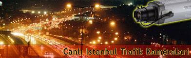 Canlı İstanbul Trafik Kameraları